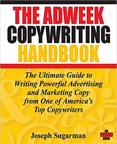 The Adweek Copywriting Handbook af Joe Sugarman