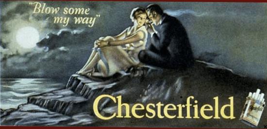 Chesterfield-reklame fra 1926 med ordene 'Blow some my way'.