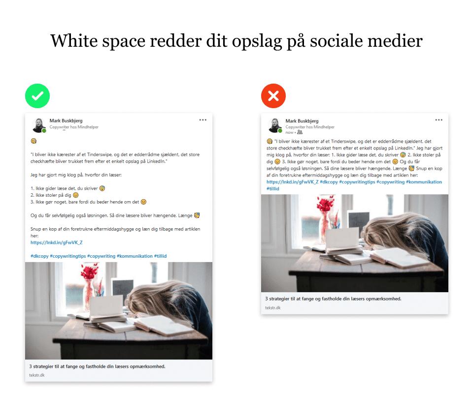 Viser et eksempel fra Linkedin med et tekstopslag med og uden brug af rigeligt med afstand mellem linjerne. En enkel måde at øge læsbarheden af et opslag og på den måde få budskabet ud til flere læsere.